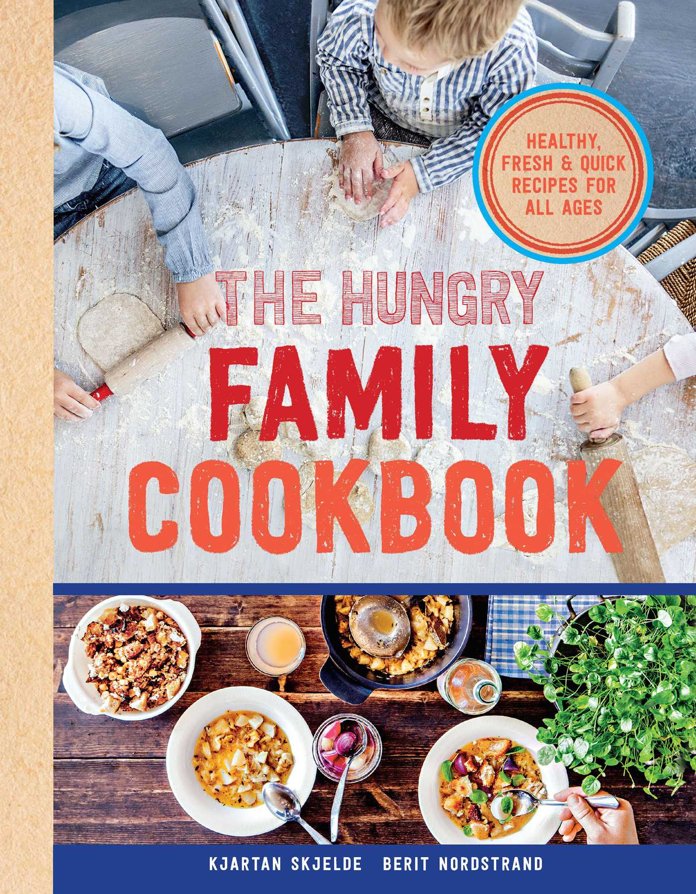the hungry family cookbook book by kjartan skjelde berit