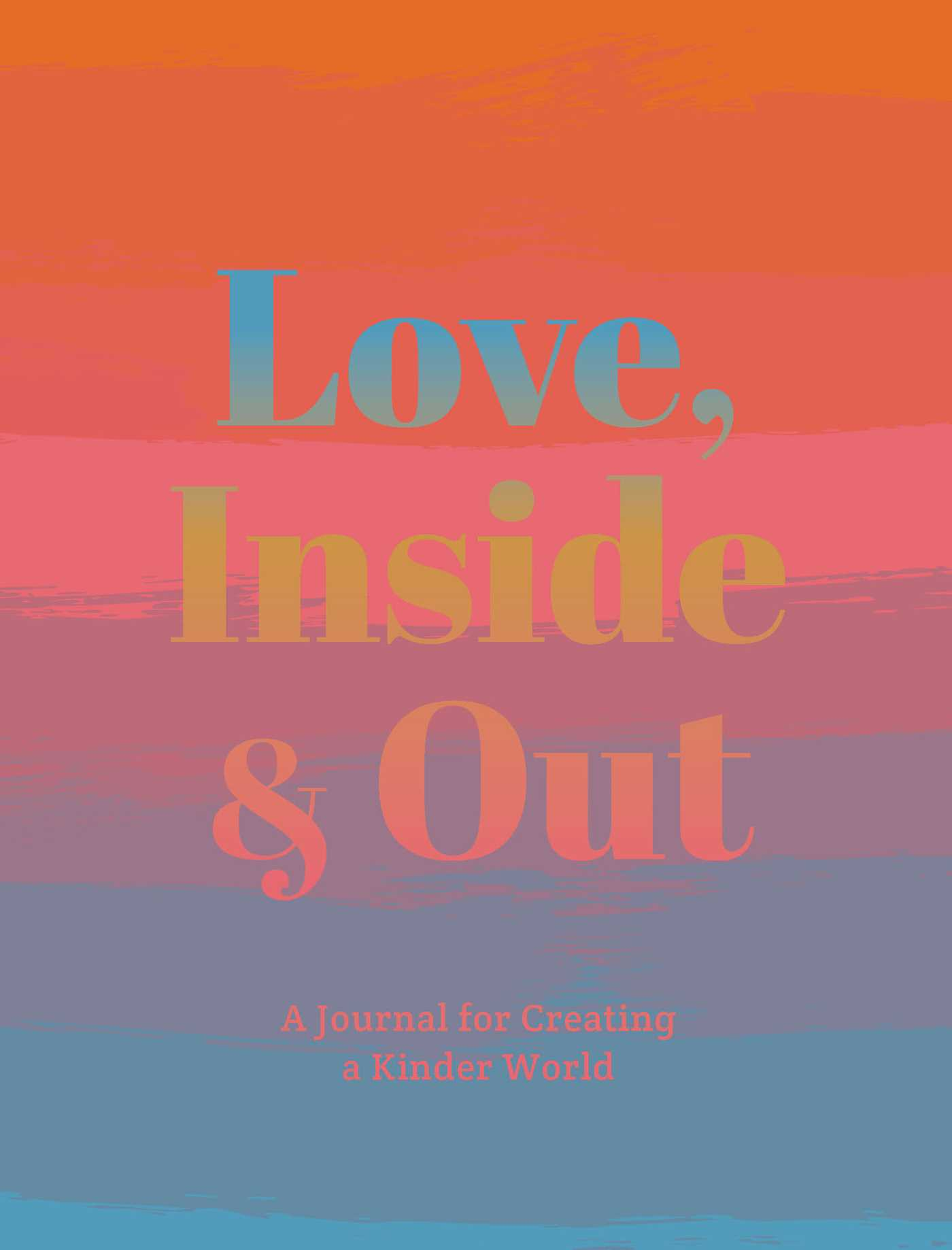 Love inside and out 9781681882581 hr