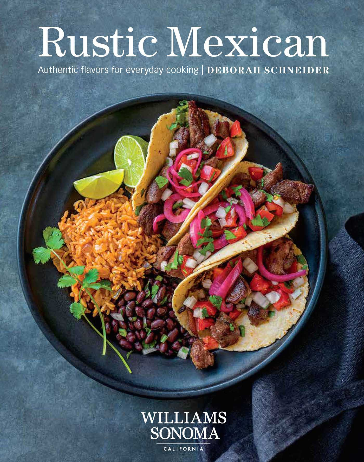 Rustic mexican book by deborah schneider official publisher page rustic mexican 9781681882666 hr forumfinder Images