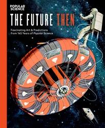 The Future Then