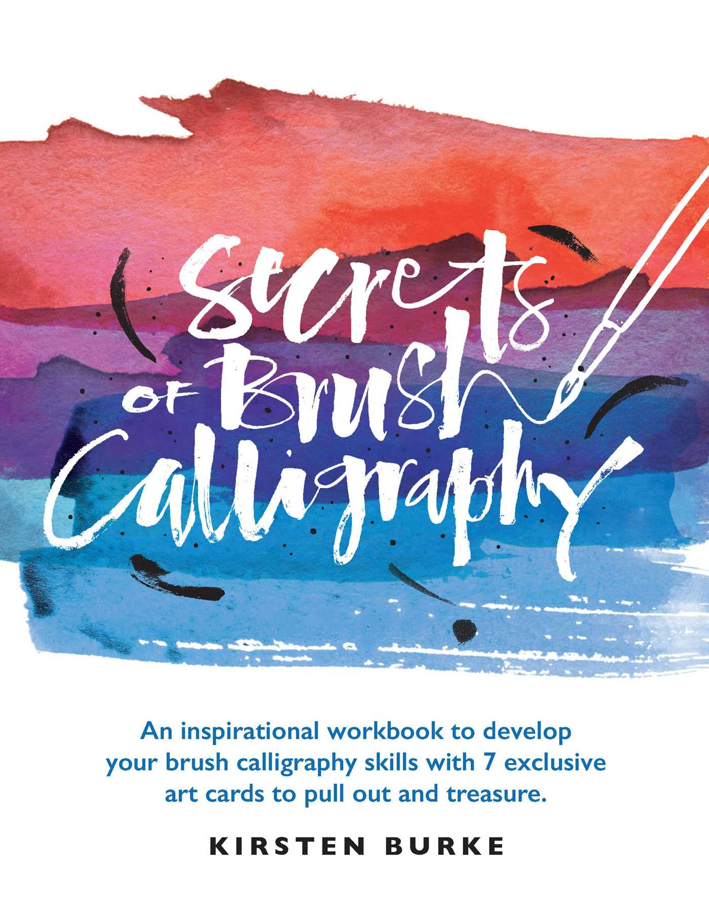 Secrets Of Brush Calligraphy Book By Kirsten Burke Official