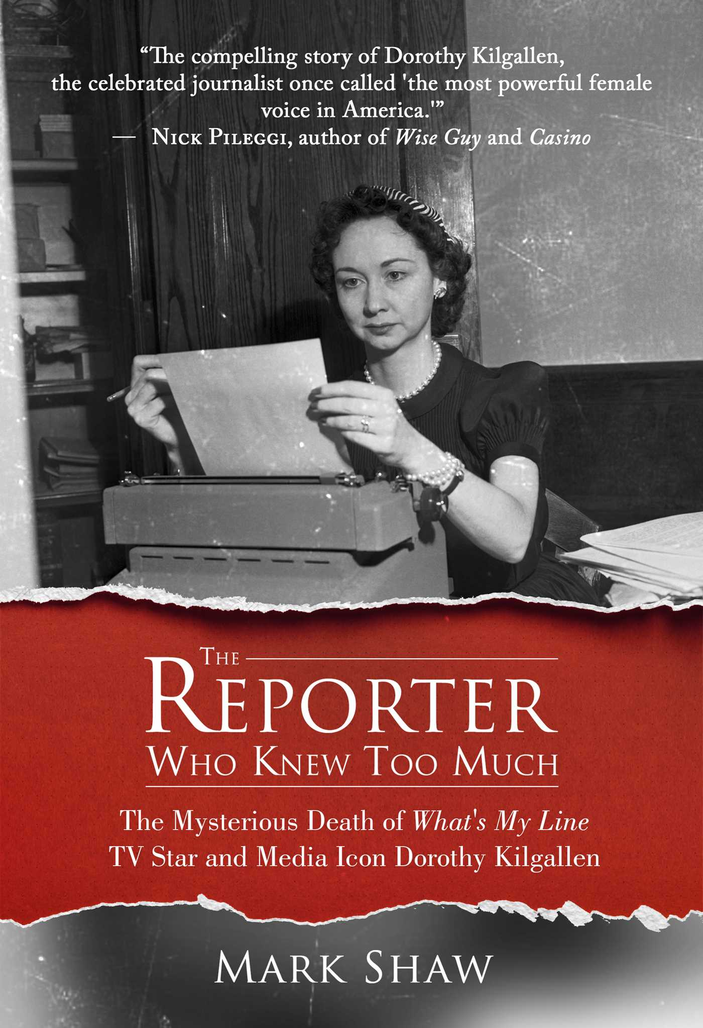The reporter who knew too much 9781682610978 hr