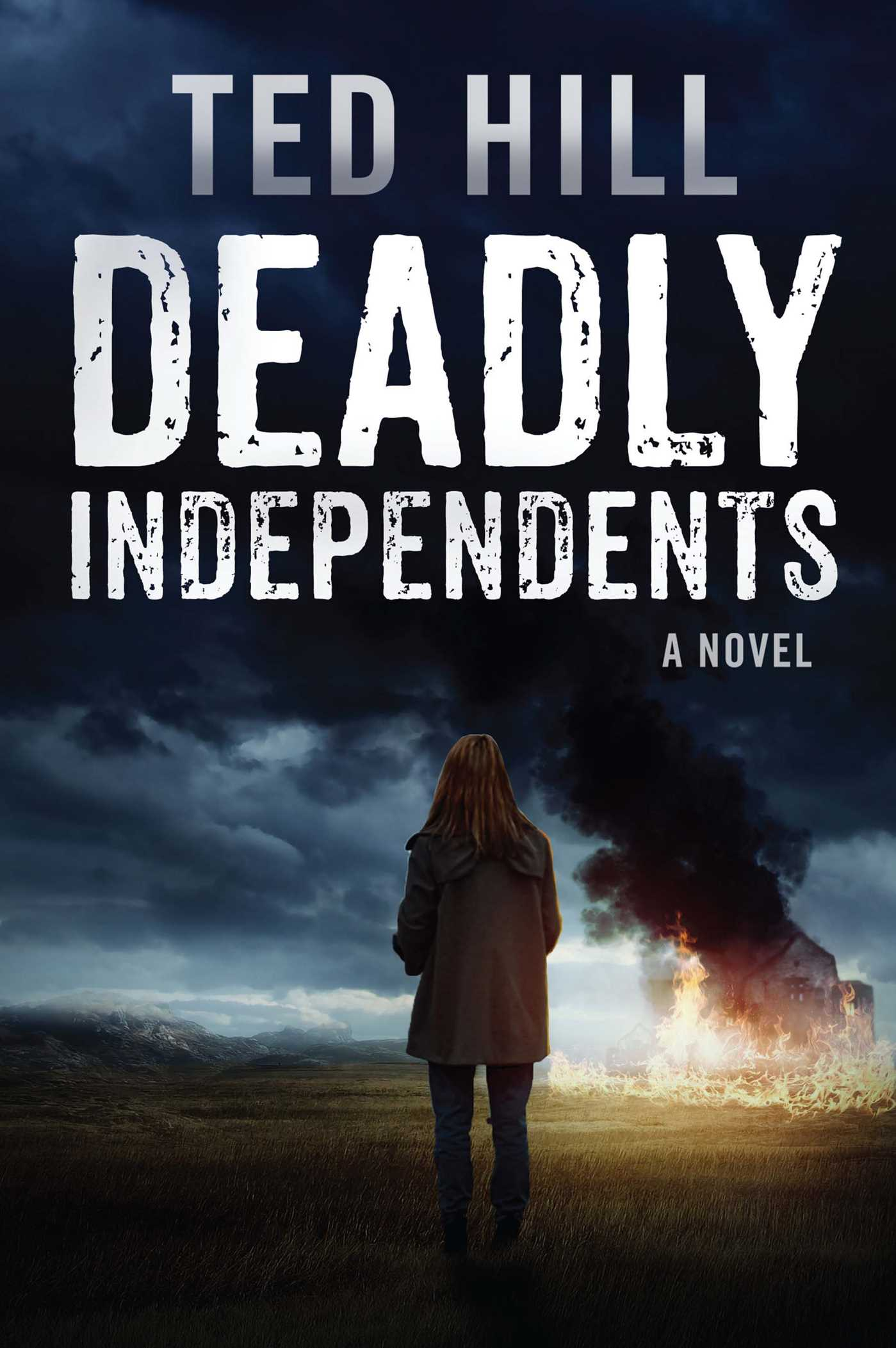 Deadly independents 9781682611289 hr