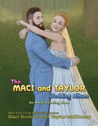 The Maci and Taylor Wedding Album