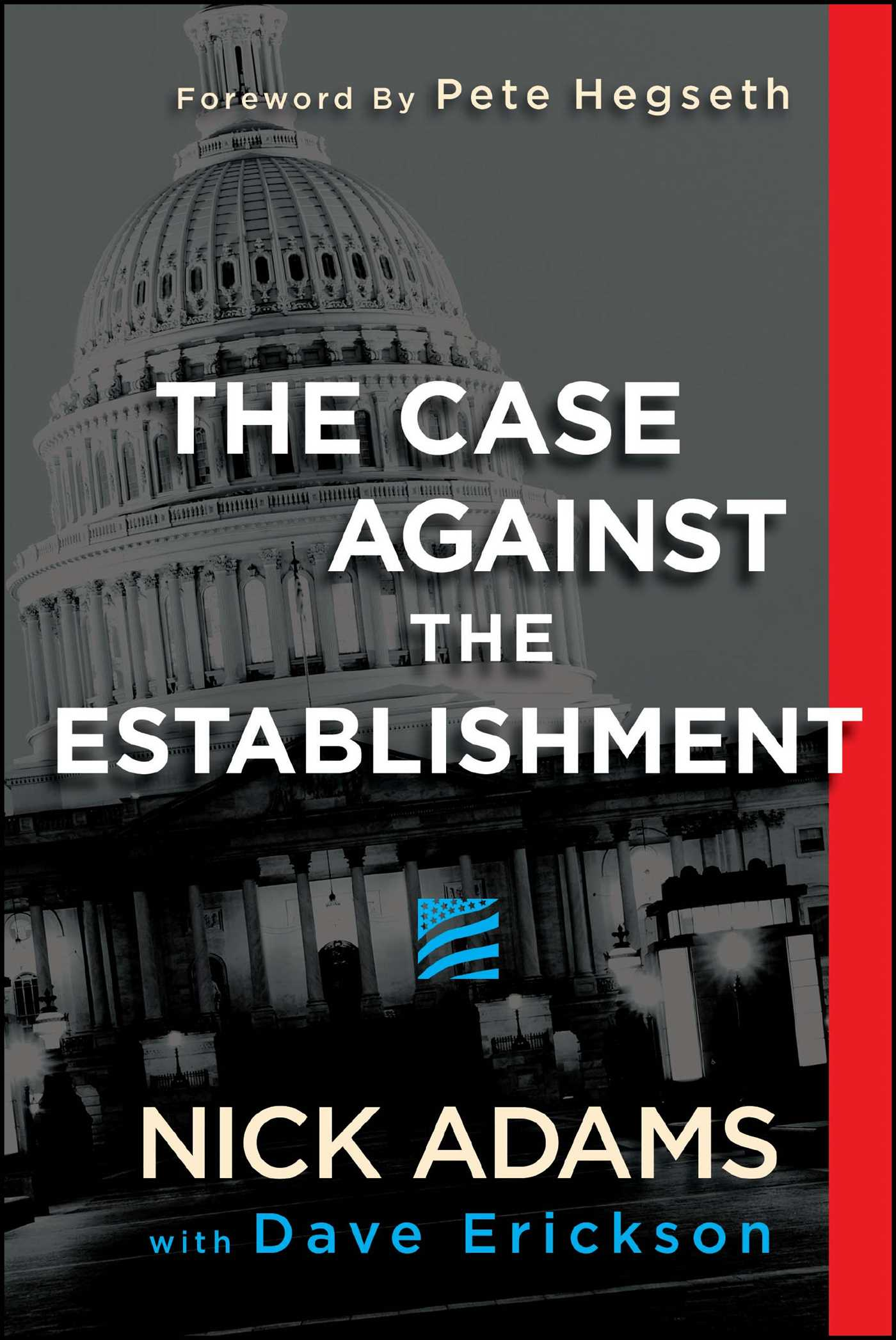 The case against the establishment 9781682614747 hr