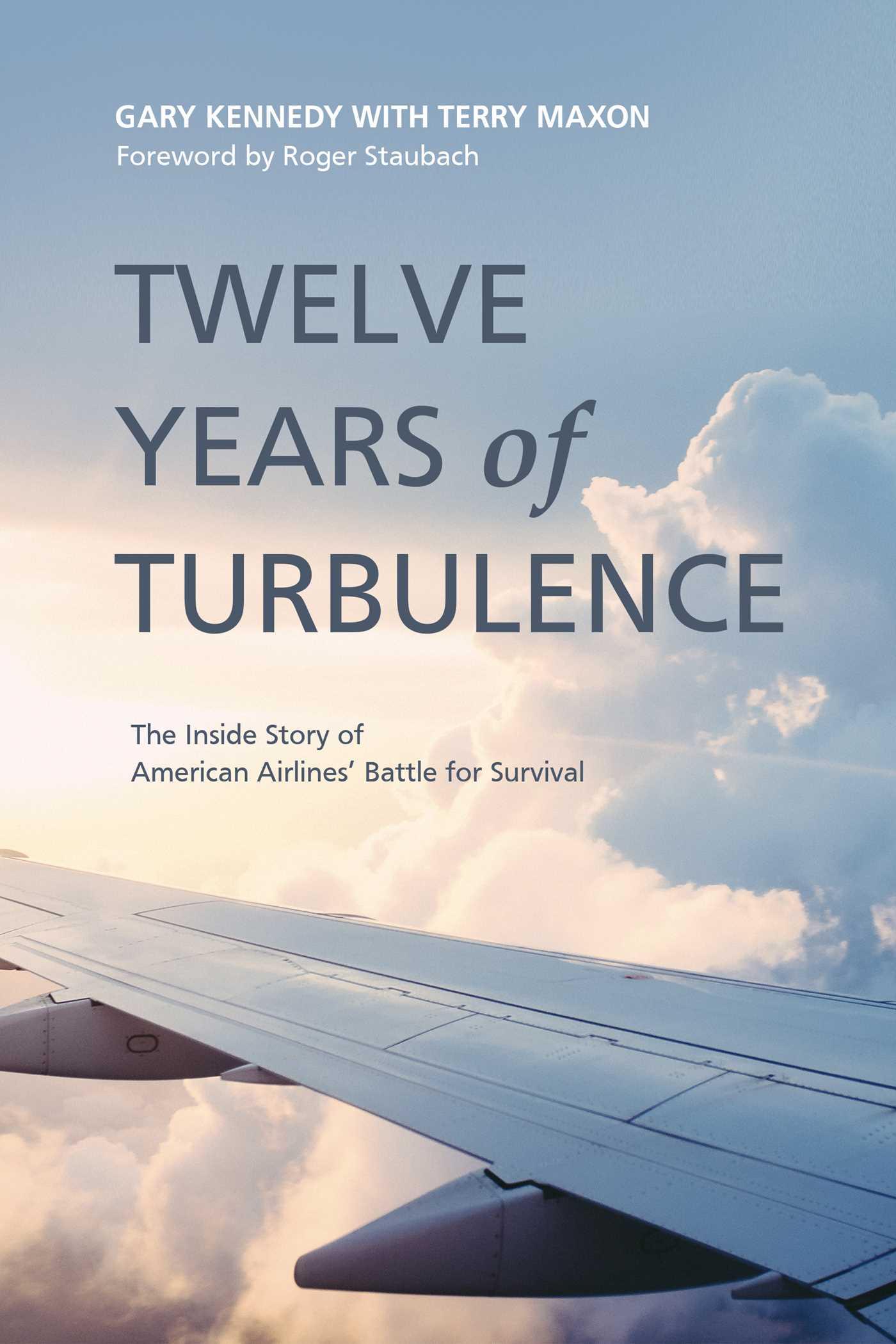 Twelve years of turbulence 9781682614884 hr