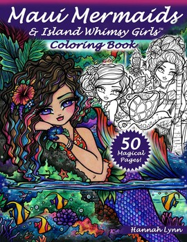 Maui Mermaids & Island Whimsy Girls Coloring Book | Book by Hannah ...