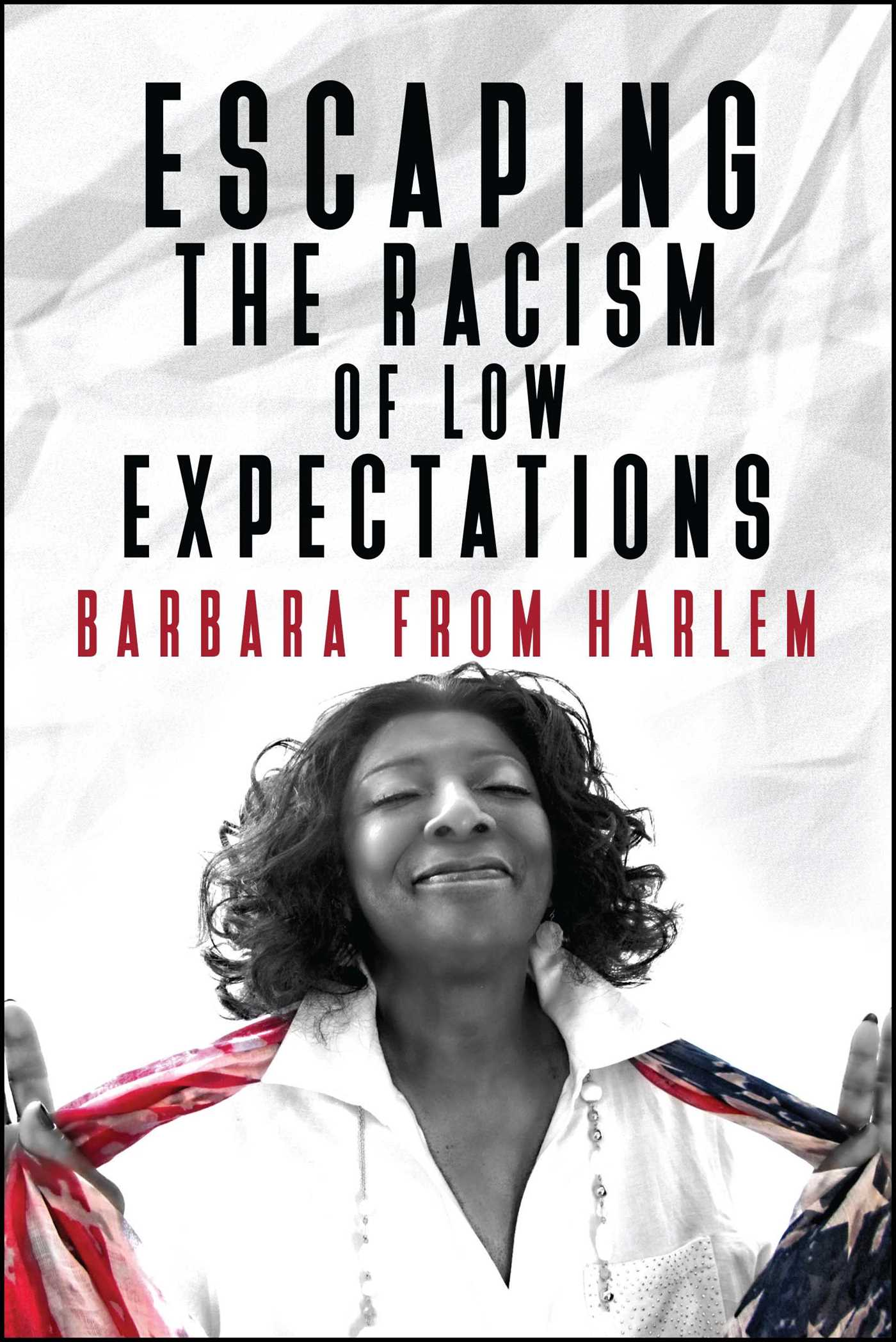 Escaping the racism of low expectations 9781682615850 hr