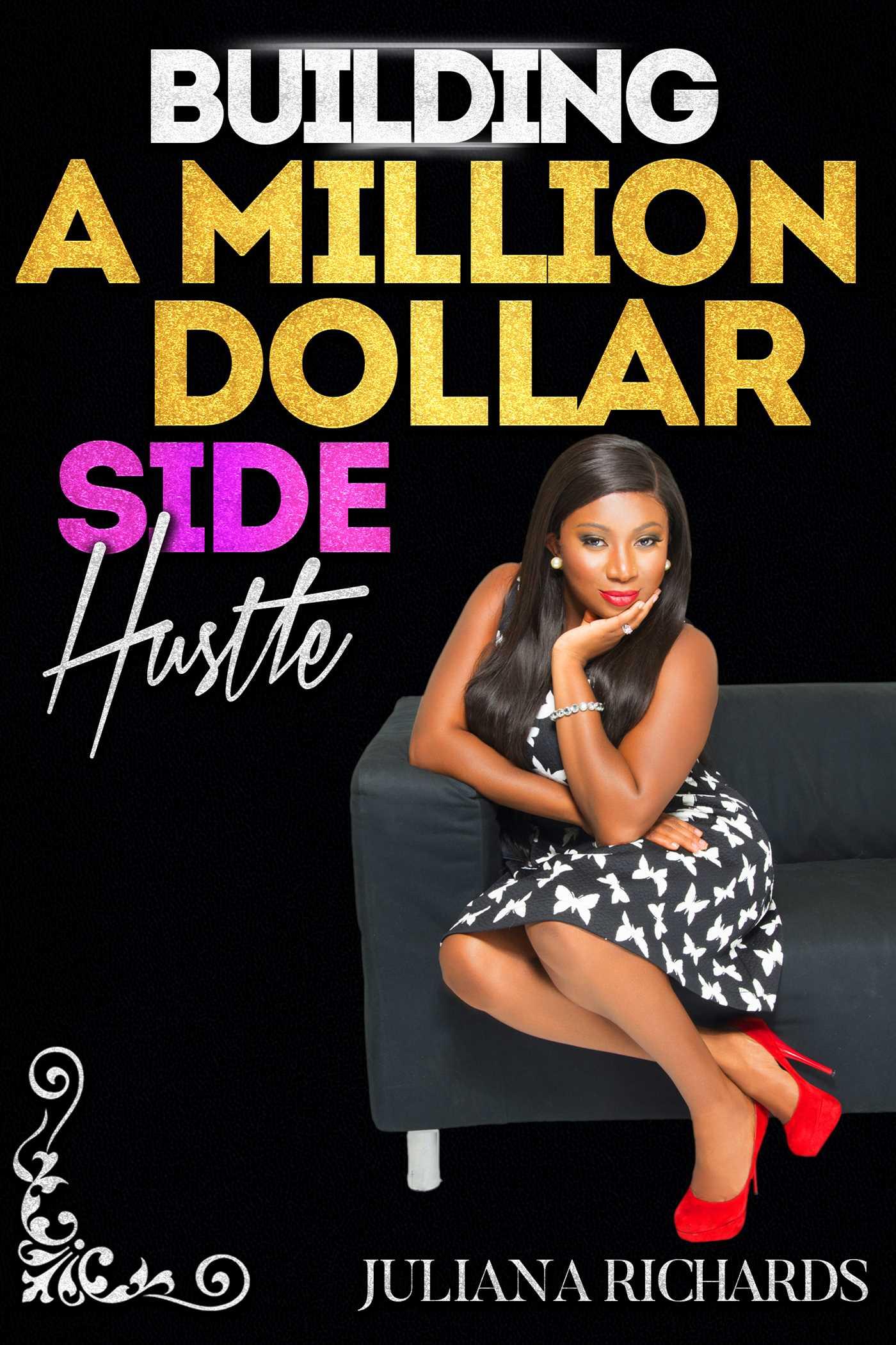 Building a million dollar side hustle 9781682616215 hr