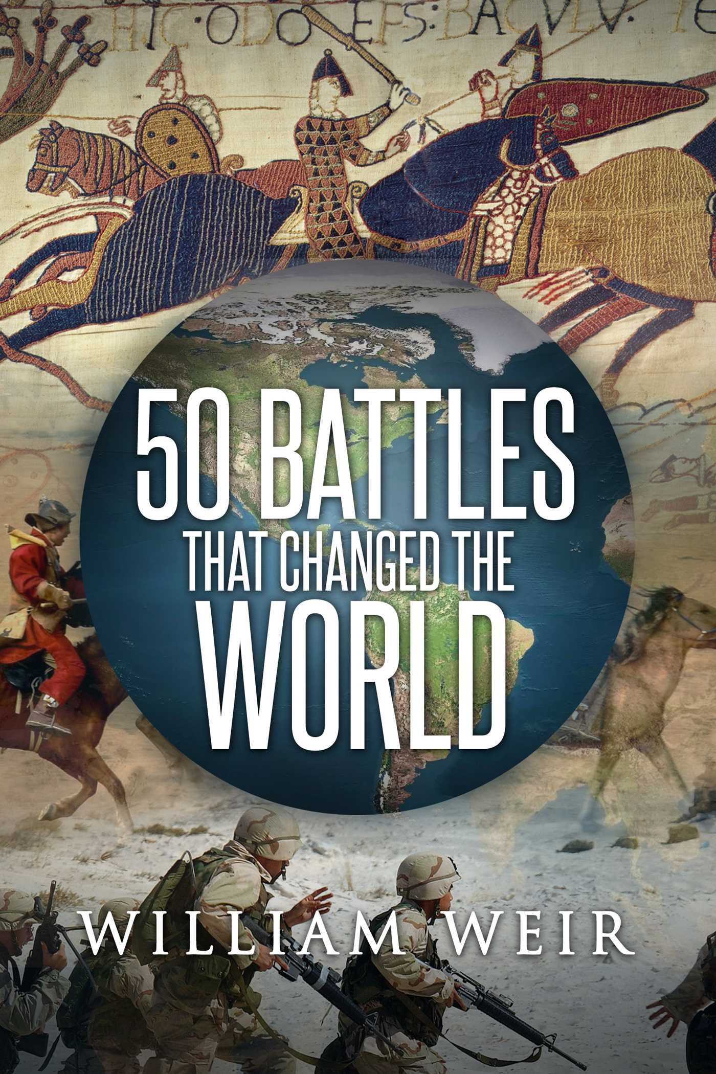 50 battles that changed the world 9781682617649 hr