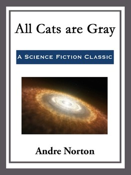 All Cats are Gray