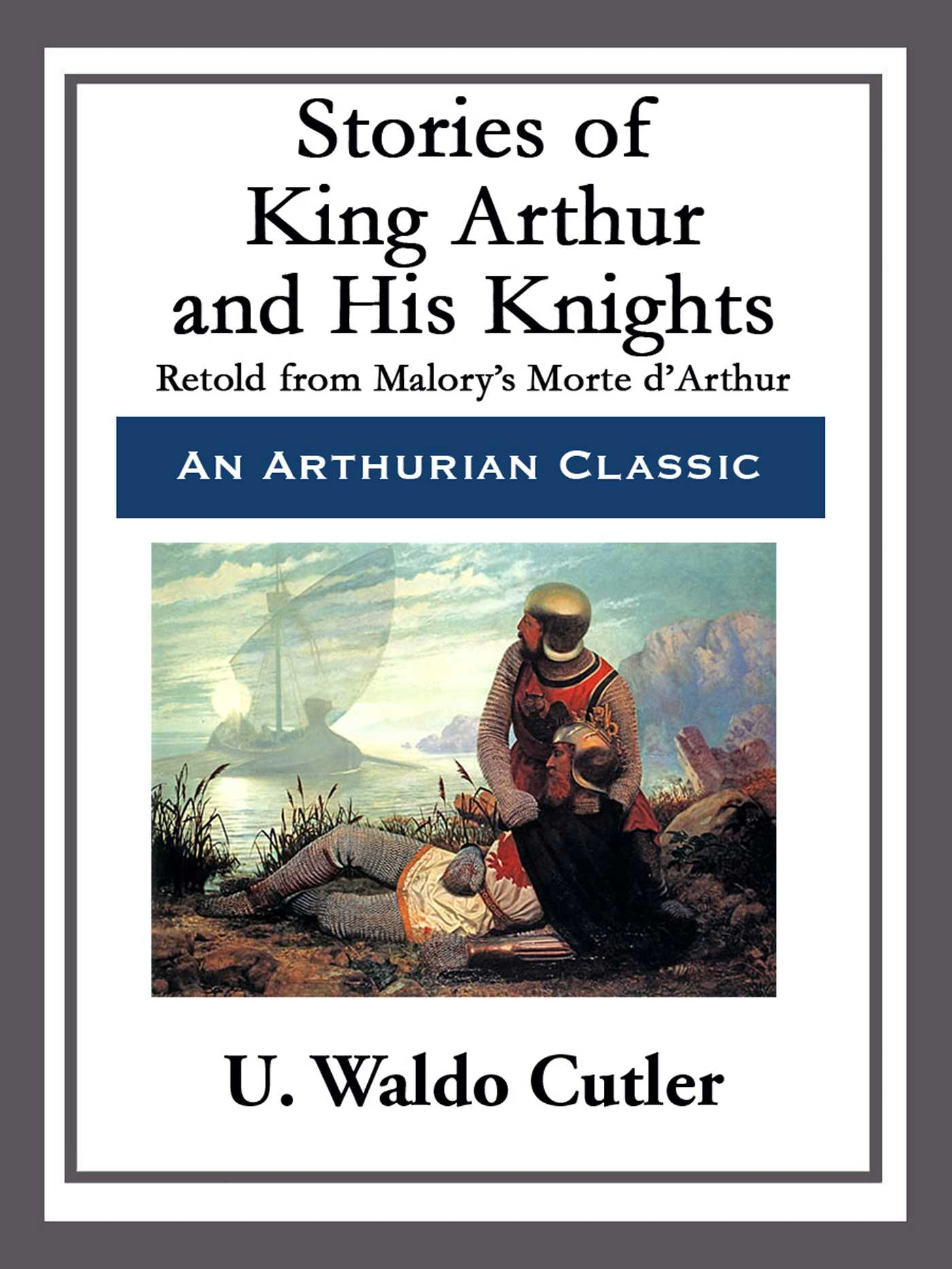 Stories of king arthur and his knights 9781682991909 hr