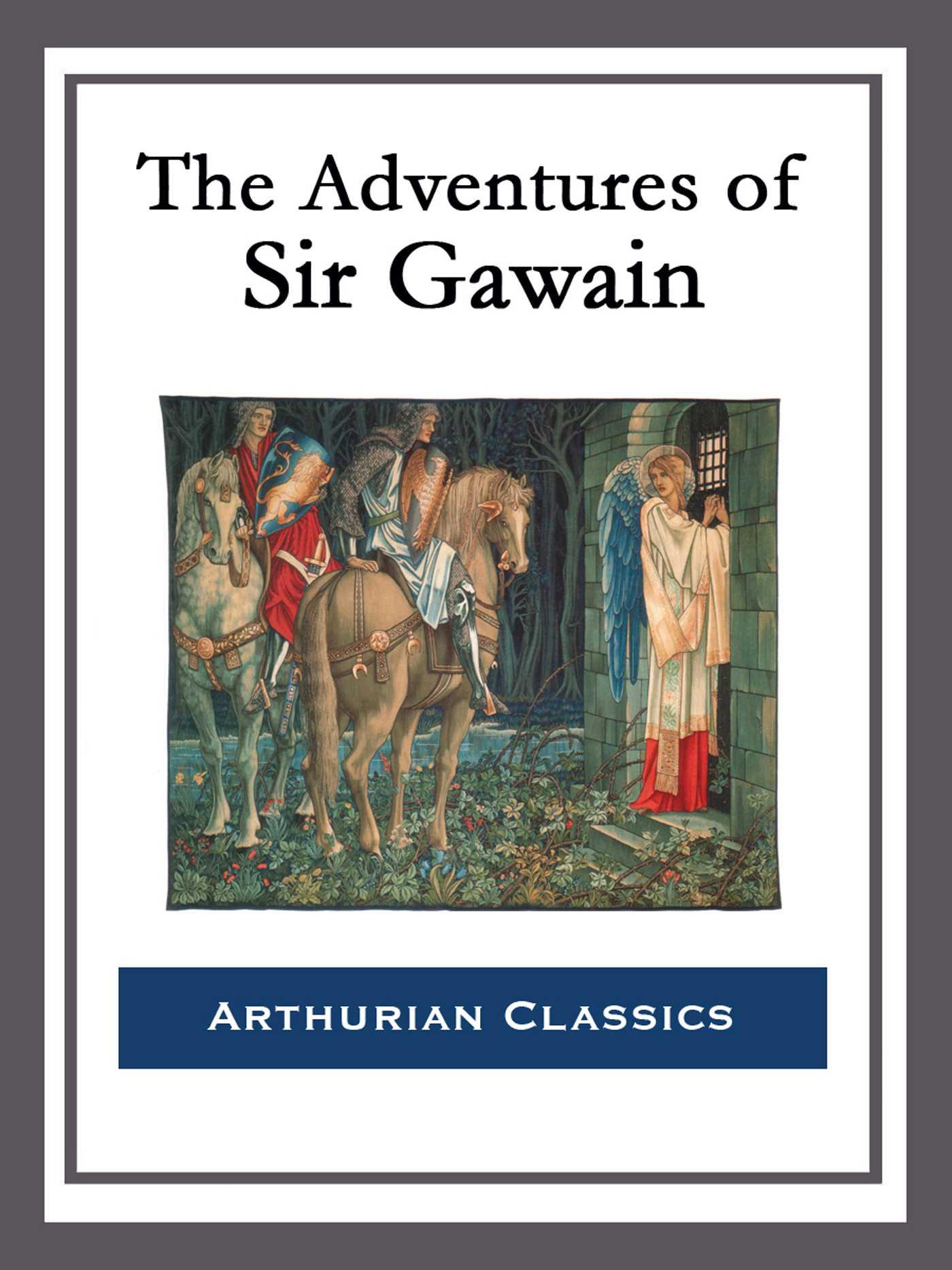 The adventures of sir gawain 9781682991930 hr