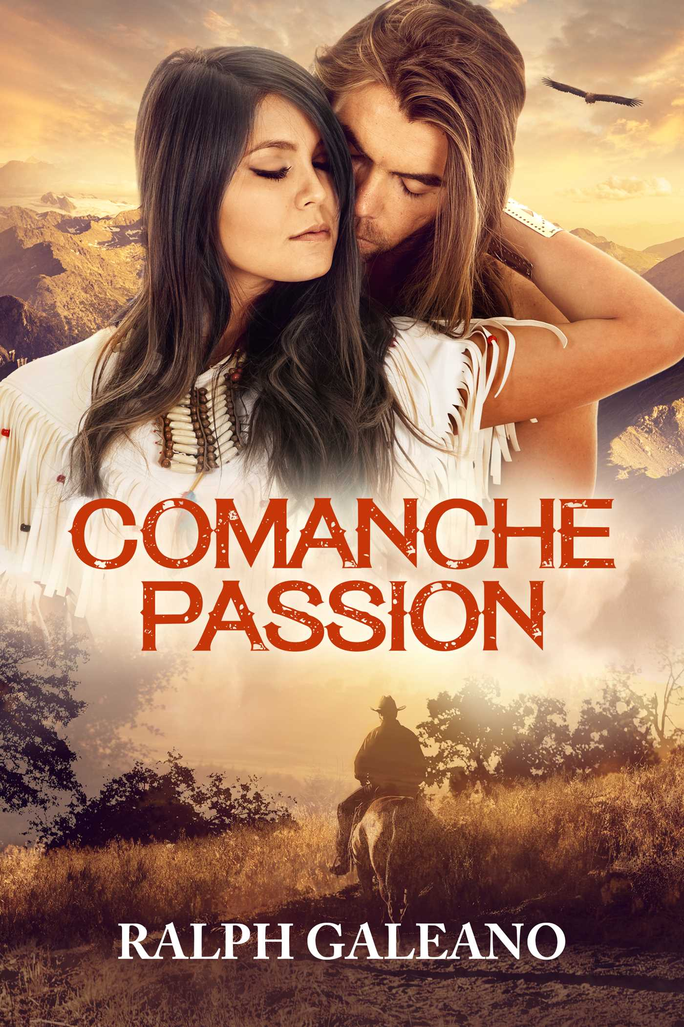 Comanche passion ebook by ralph galeano official publisher page comanche passion 9781682991954 hr fandeluxe Choice Image