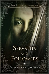 Servants and Followers