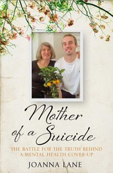 Mother of a Suicide: Fighting for the Truth