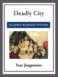 Deadly City