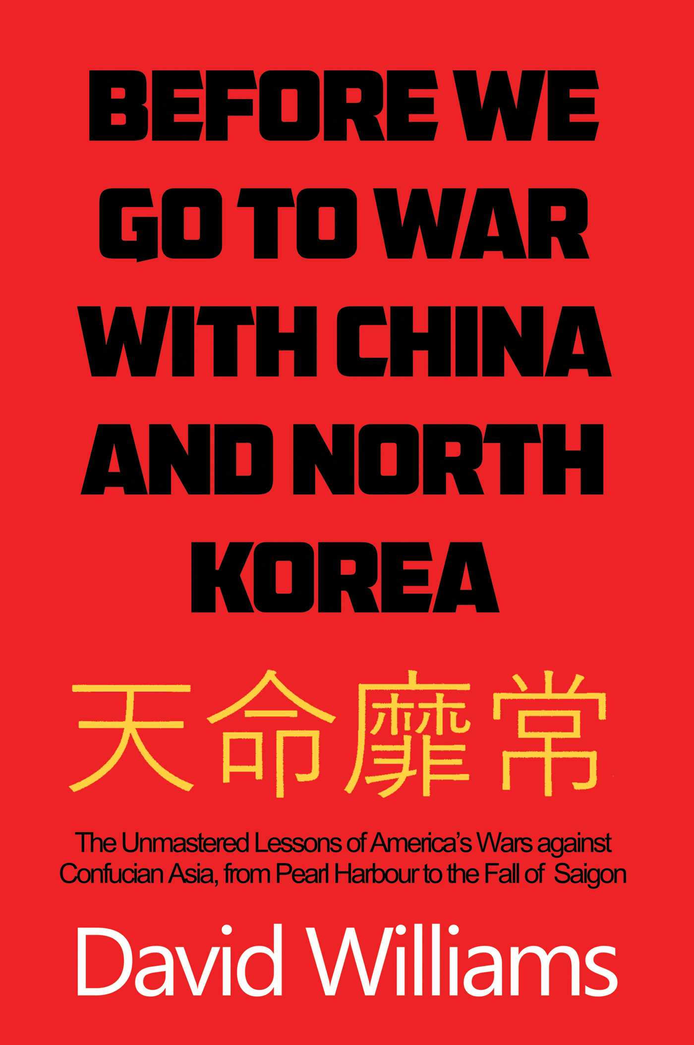 Before we go to war with china and north korea 9781682996713 hr