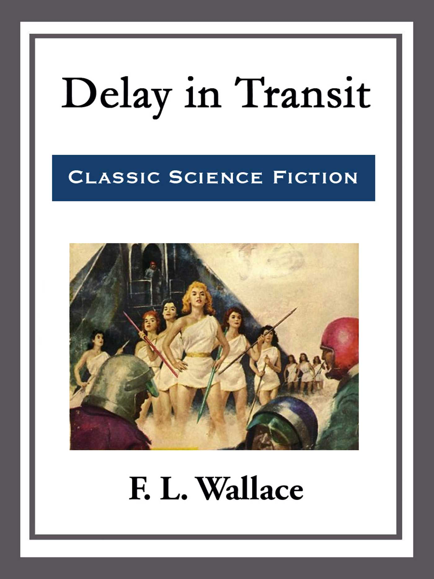 Delay in transit 9781682997413 hr