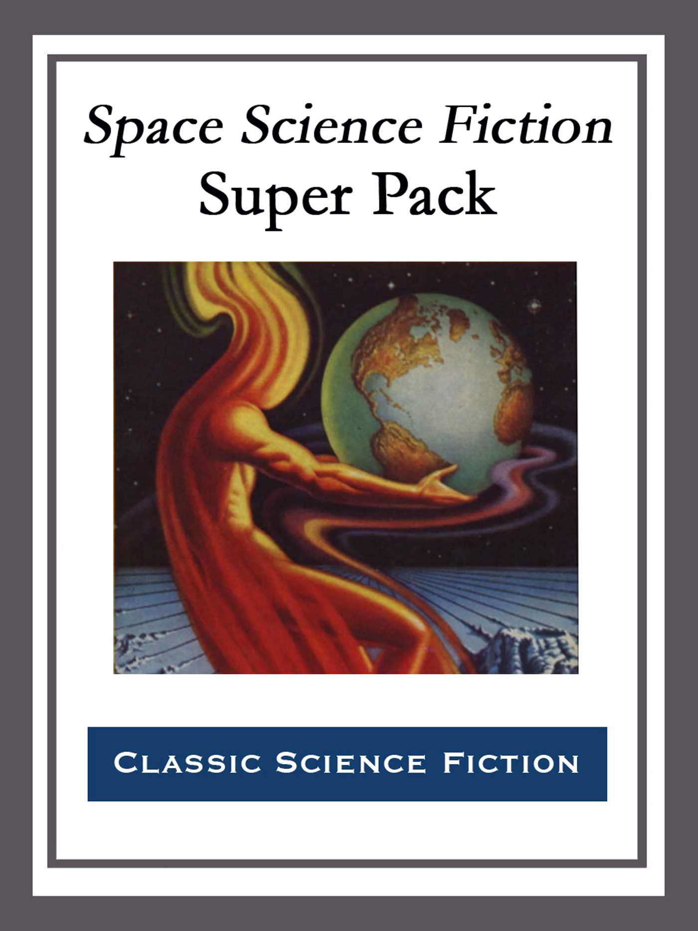 Space science fiction super pack 9781682999226 hr