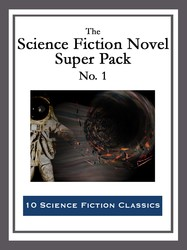 The Science Fiction Novel Super Pack No. 1