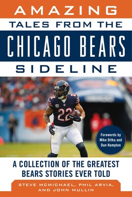 size 40 21421 23d0a Amazing Tales from the Chicago Bears Sideline | Book by ...