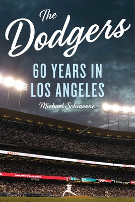 The Dodgers eBook by Michael Schiavone | Official Publisher