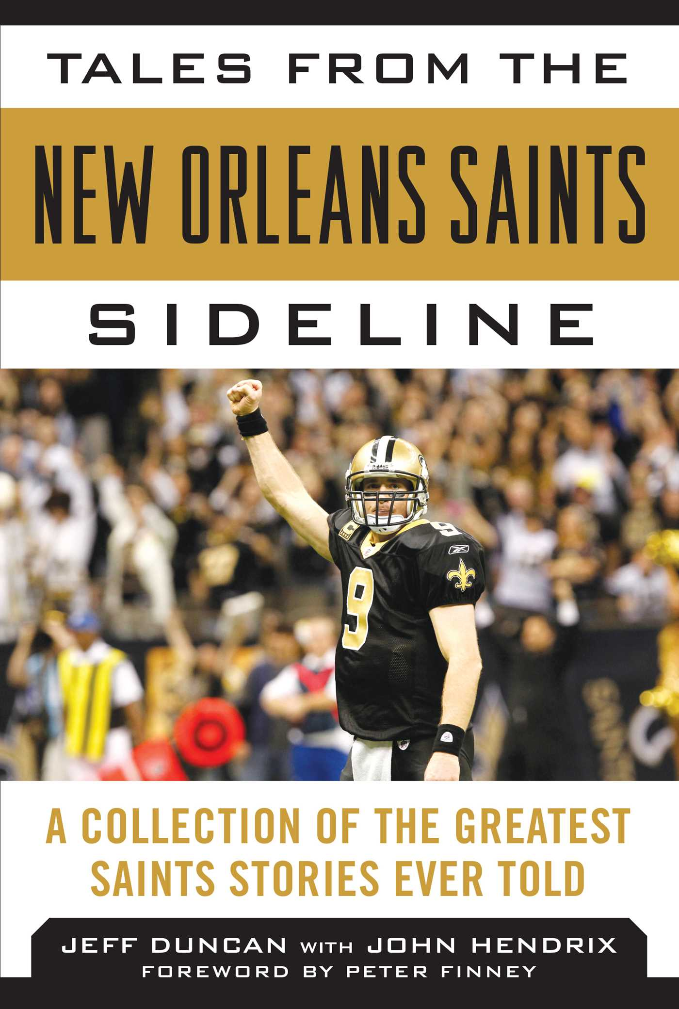 more photos 9f693 cd8b2 Tales from the New Orleans Saints Sideline eBook by Jeff ...