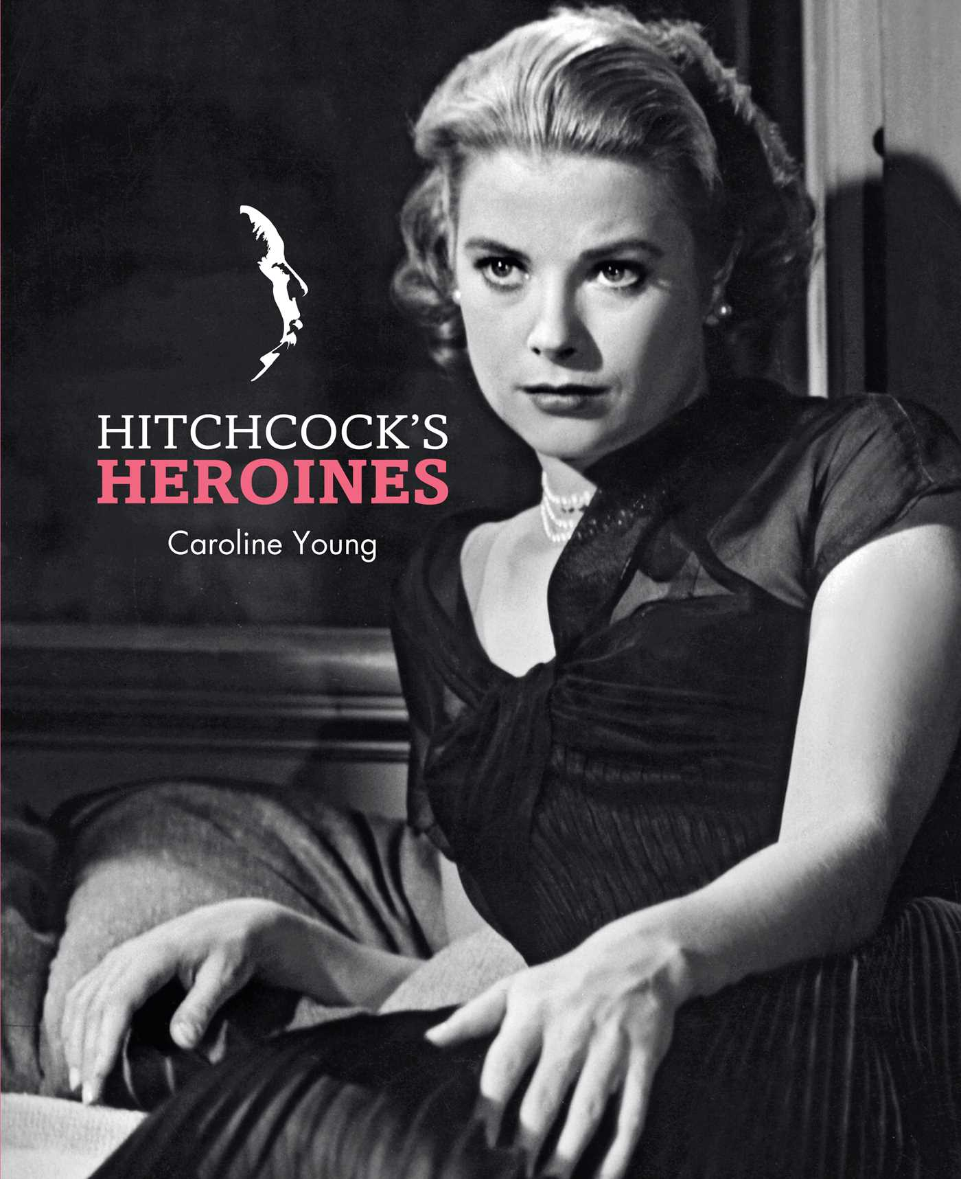 Be Your Own Hitchcock Heroine