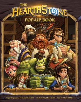 the hearthstone pop up book book by mike sass simon arizpe