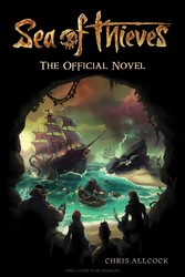 Sea of Thieves: The Official Novel