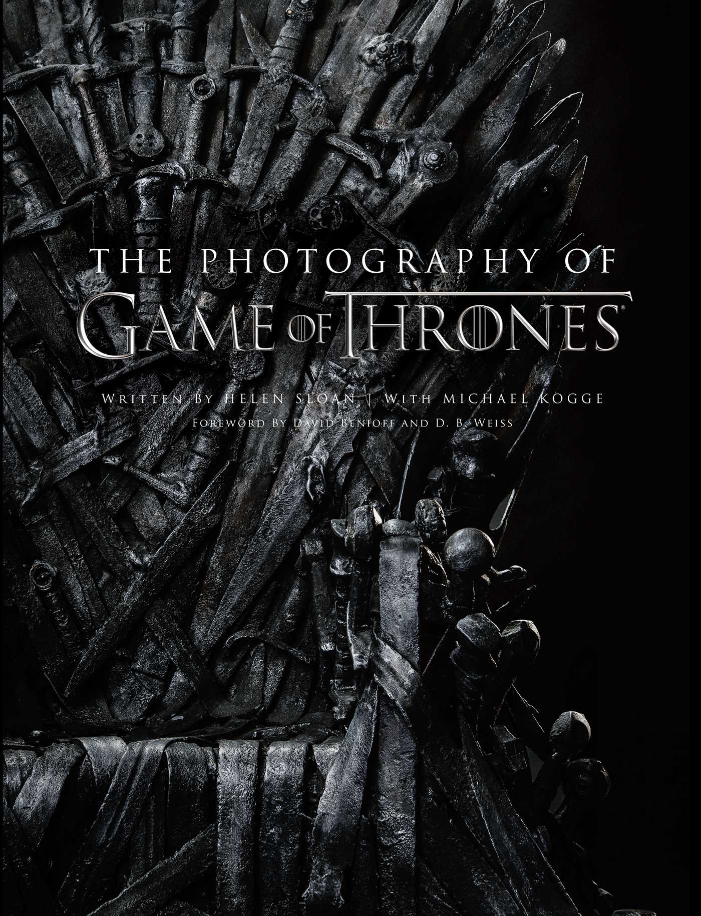 The Photography Of Game Of Thrones The Official Photo Book