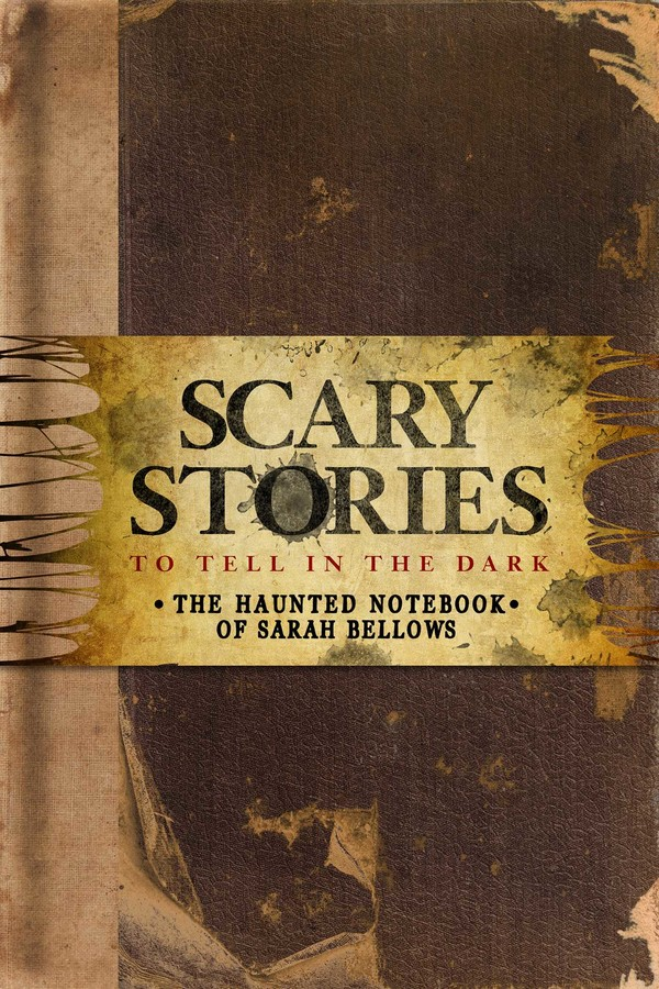 Scary Stories to Tell in the Dark: The Haunted Notebook of Sarah