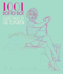 1001 Dot-to-Dot: Classic Pinups by Gil Elvgren