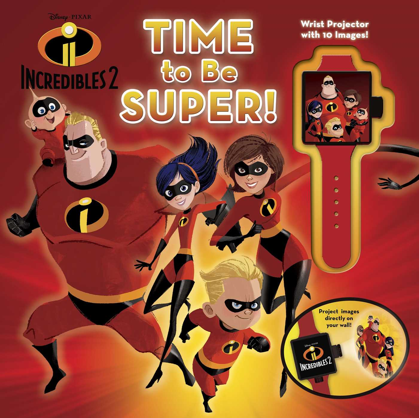 Disney pixar incredibles 2 time to be super 9781684122462 hr