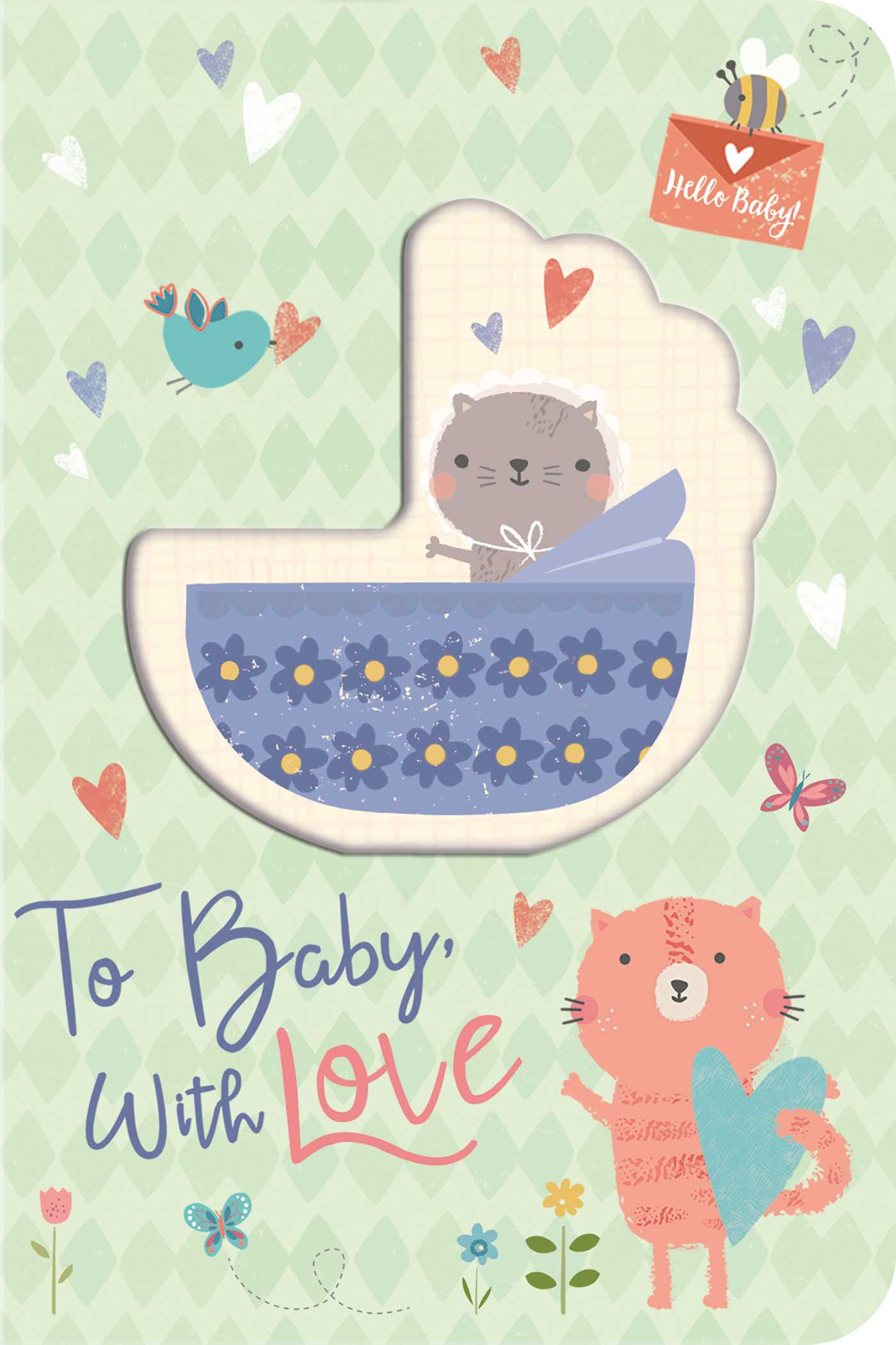 To baby with love 9781684122677 hr