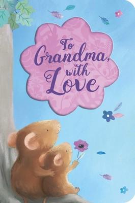 To Grandma, With Love