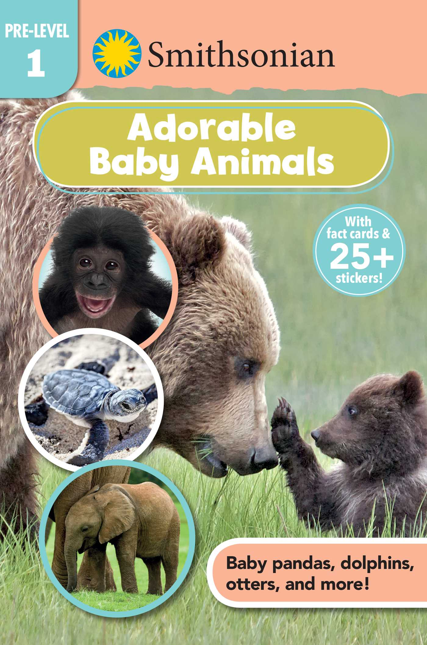 Smithsonian reader pre level 1 adorable baby animals 9781684124589 hr