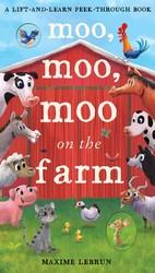 Moo Moo Moo On the Farm