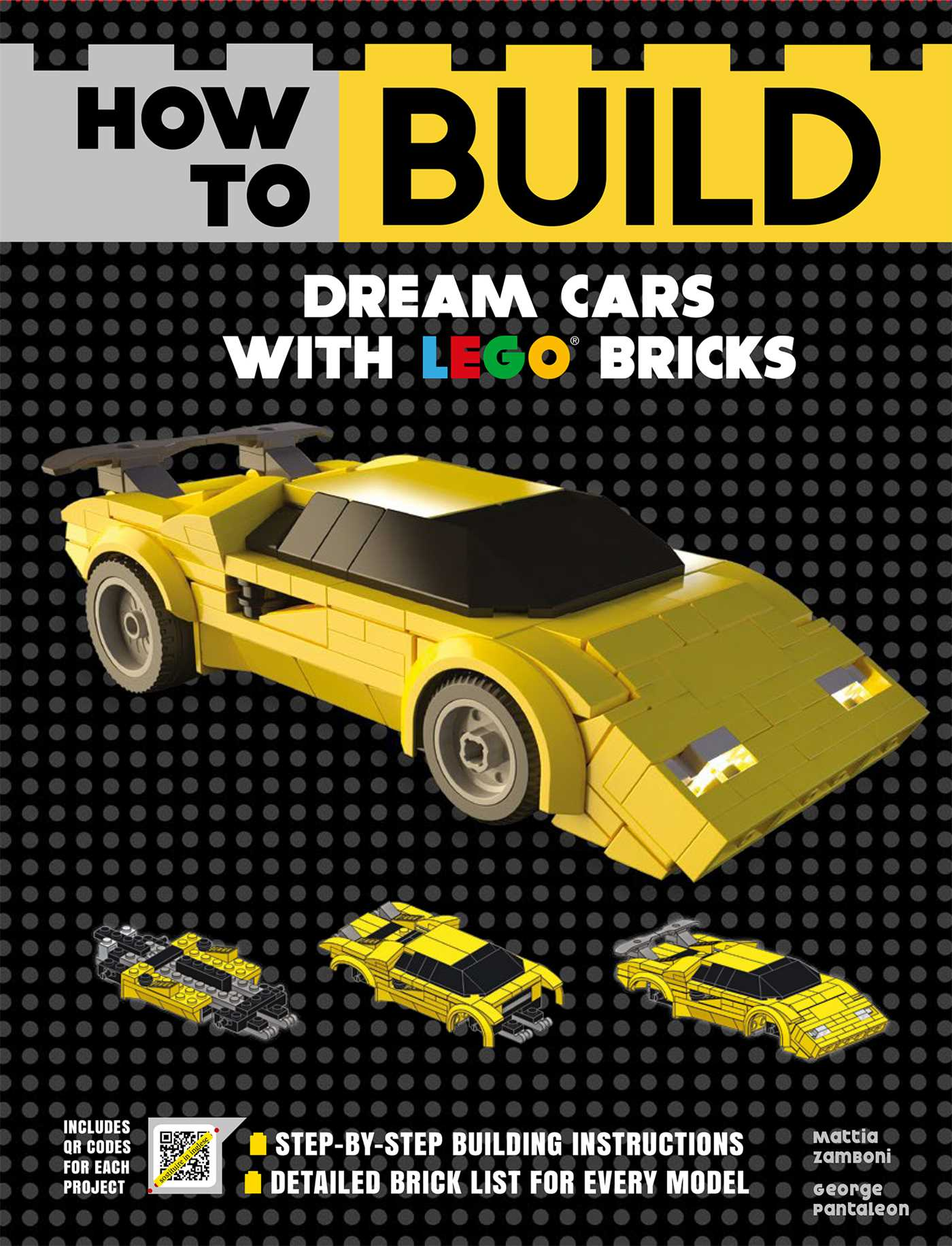 How to build dream cars with lego bricks 9781684125395 hr
