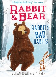 Rabbit & Bear: Rabbit's Bad Habits