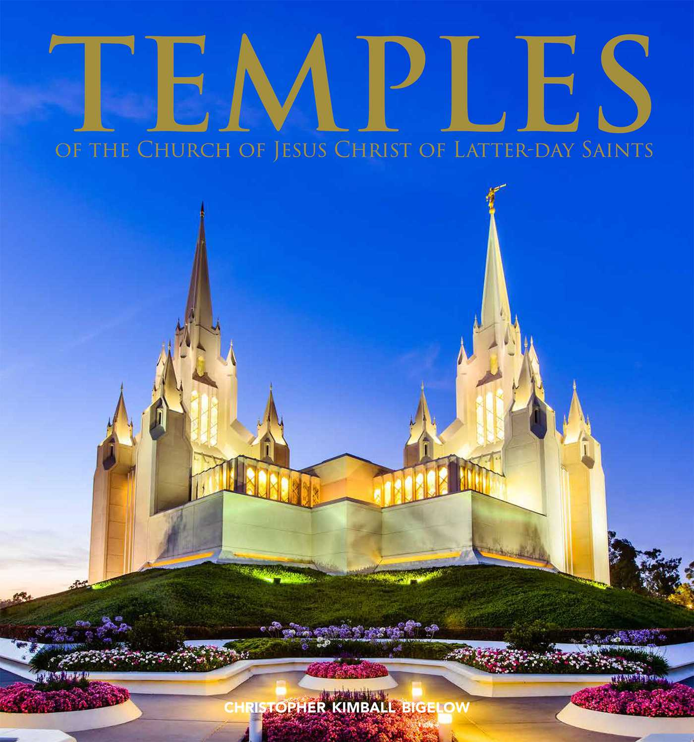 Temples Of The Church Of Jesus Christ Of Latter Day Saints Book By