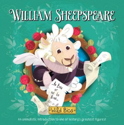 Wild Bios: William Sheepspeare