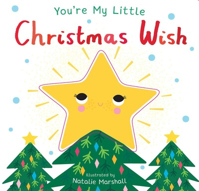 You're My Little Christmas Wish | Book by Nicola Edwards