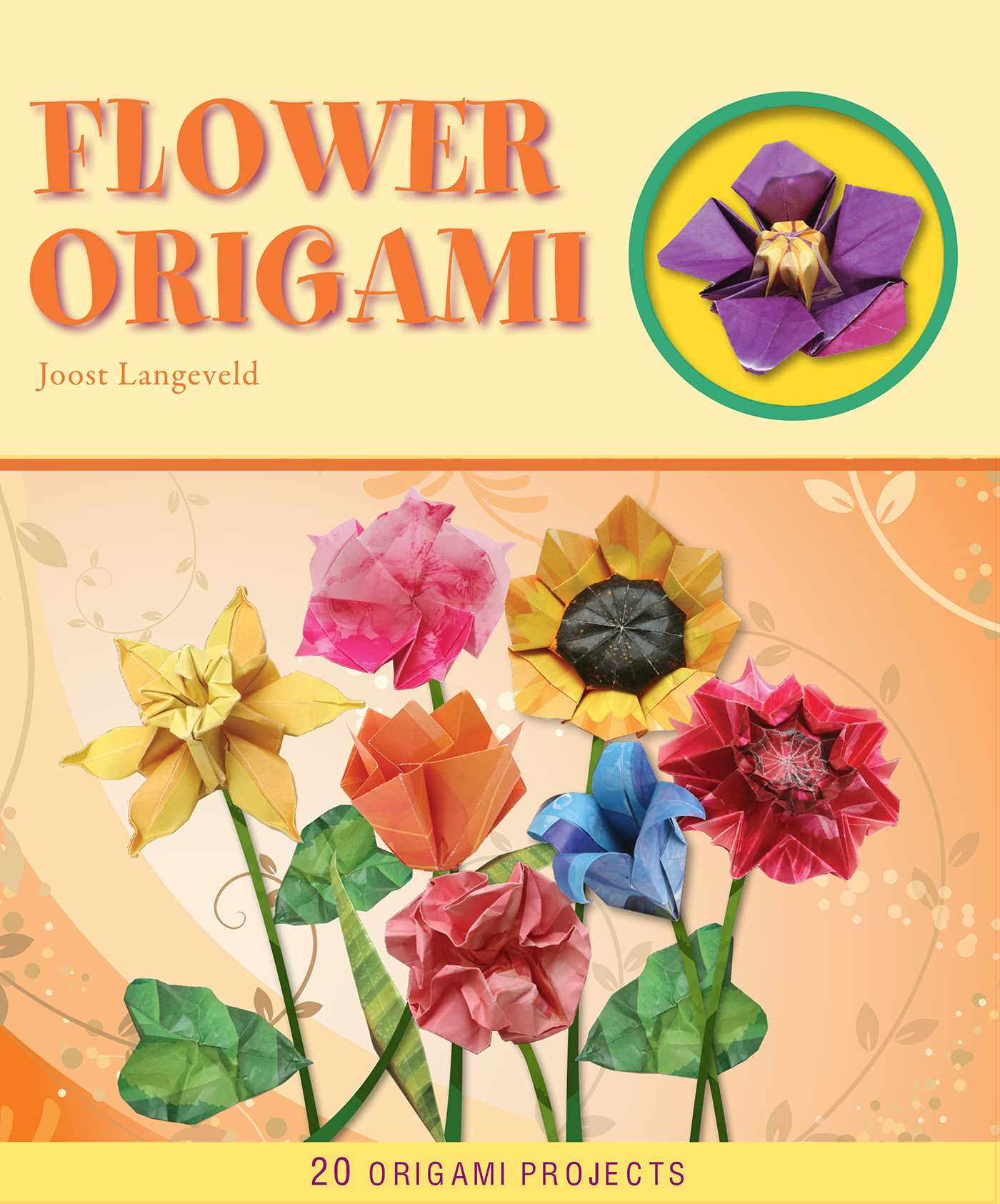 Flower Origami Ebook By Joost Langeveld Official Publisher Page