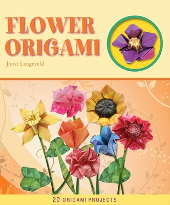 Flower origami ebook by joost langeveld official publisher page flower origami mightylinksfo
