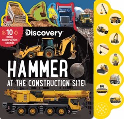 Discovery: Hammer at the Construction Site