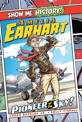 Amelia Earhart: Pioneer of the Sky!