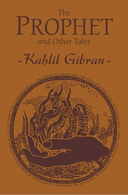 The Prophet and Other Tales | Book by Kahlil Gibran