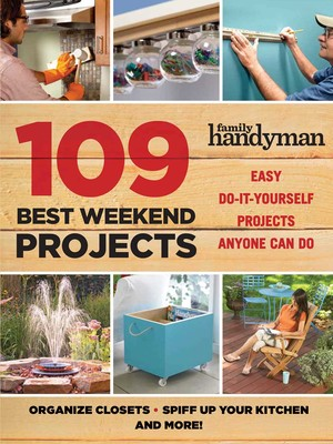 55fcc3a03adc 109 Best Weekend Projects   Book by Editors of Thunder Bay Press ...
